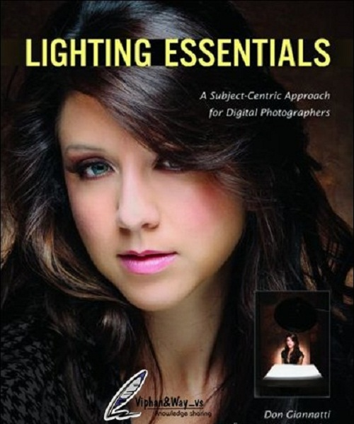 دانلود کتاب دانستنی های نور در عکاسی Lighting Essentials: A Subject-Centric Approach for Digital Photographers