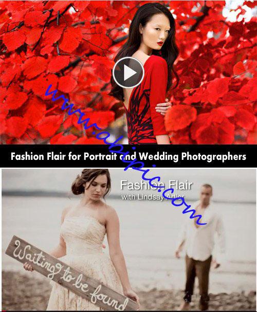 دانلود فیلم آموزش به کارگیری استعداد مد در عکاسی پرتره و عروسی سال ۲۰۱۲