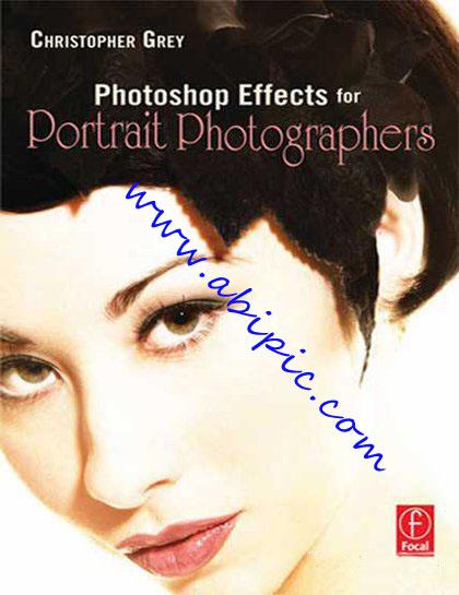 دانلود کتاب آموزش فتوشاپ در عکاسی پرتره Photoshop Effects for Portrait Photographers