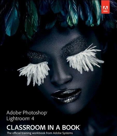 دانلود کتاب آموزش لایتروم Adobe Photoshop Lightroom 4 Classroom in a Book