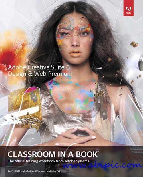 دانلود کتاب Adobe Creative Suite 6 Design & Web Premium Classroom in a Book