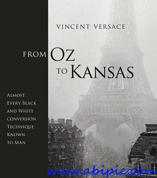 دانلود کتاب آموزش عکاسی سیاه و سفید From Oz to Kansas