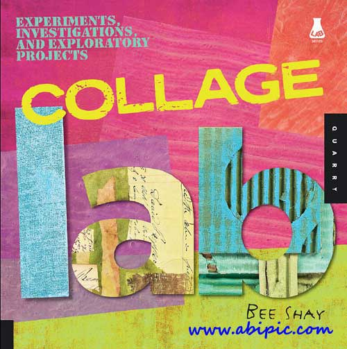 دانلود کتاب Collage Lab Experiments, Investigations, and Exploratory Projects