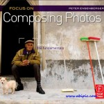 دانلود کتاب عکاسی Focus On Composing Photos: Focus on the Fundamentals