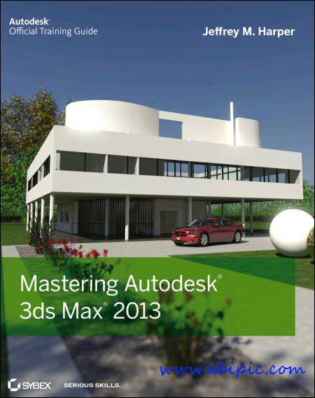 دانلود کتاب آموزش تری دی مکس Mastering Autodesk 3ds Max 2013