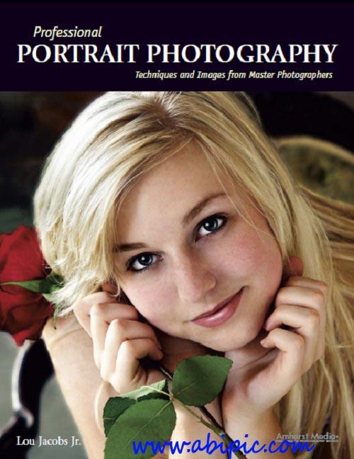 دانلود کتاب آموزش عکاسی پرتره حرفه Professional Portrait Photography