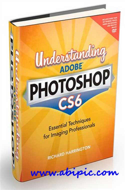 دانلود کتاب آموزش فتوشاپ Understanding Adobe Photoshop CS6