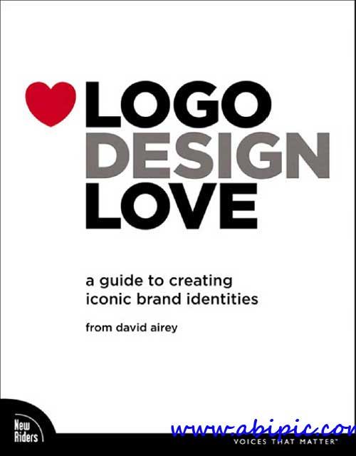 دانلود PDF طراحی لوگو   آبی گرافیک   دانلود آموزش ،گرافیک و عکسدانلود کتاب آموزش ساخت لوگو A Guide to Creating Iconic Brand Identities