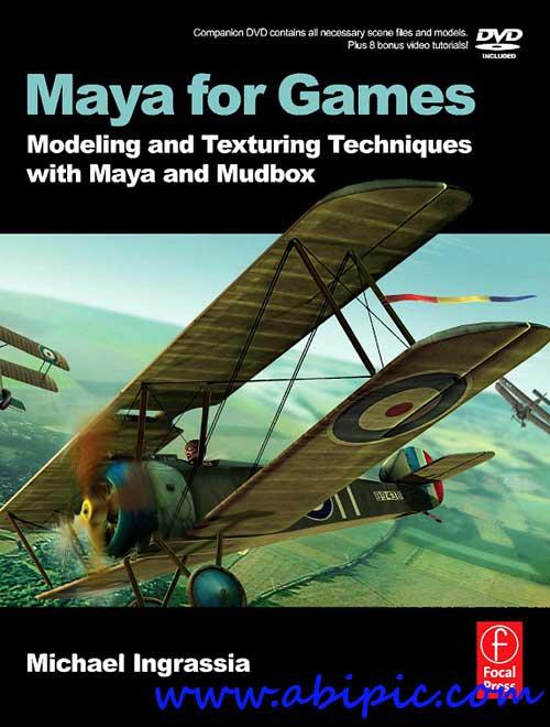 دانلود کتاب Maya for Games: Modeling and Texturing Techniques with Maya