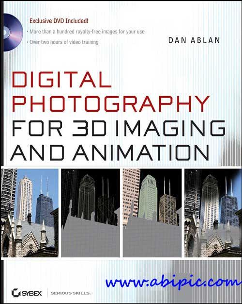 دانلود کتاب آموزش عکاسی برای انیمیشن سازی و تصویر سازی 3 بعدی