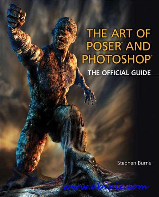 دانلود کتاب هنر poser و فتوشاپ The Art of Poser and Photoshop
