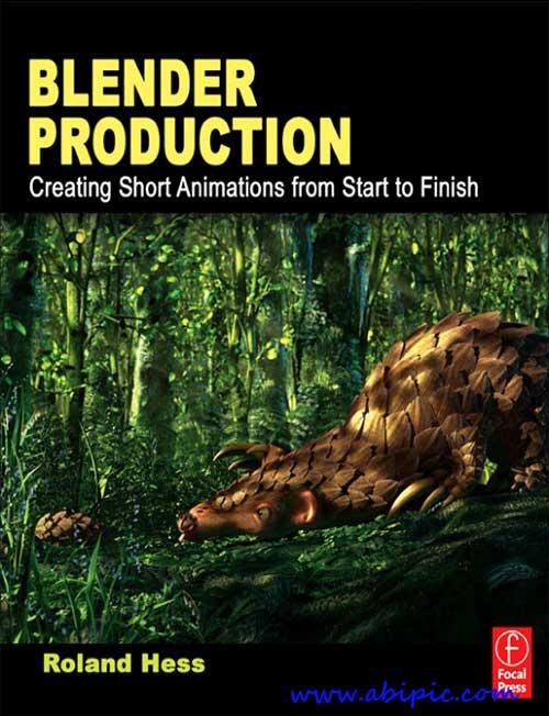 کتاب آموزش ساخت انیمیشن کوتاه Creating Short Animations from Start to Finish