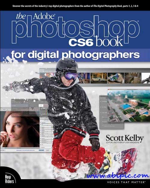 دانلود کتاب آموزش The Adobe Photoshop CS6 Book for Digital Photographers