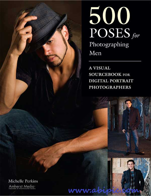 دانلود کتاب 500 مدل و ژست عکاسی برای آقایان 500 Poses for ...برچسب ها : آبی گرافیک, آموزش تکنیک های عکاسی, آموزش تکنیک های عکاسی پرتره, آموزش  حرفه ای عکاسی, آموزش حرفه ای عکاسی پرتره, آموزش عکاسی, آموزش عکاسی پرتره,  ...