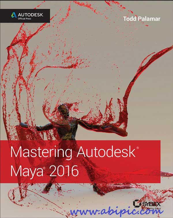 دانلود کتاب آموزش مایا 2016 از مقدماتی تا حرفه ای Mastering Autodesk Maya 2016