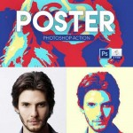 دانلود اکشن فتوشاپ پوستر Poster Photoshop Action