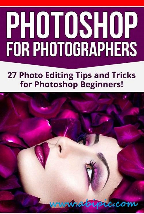 دانلود کتاب آموزش فتوشاپ برای عکاسان  Photoshop for Photographers